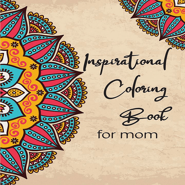 Inspirational Coloring Book for Mom